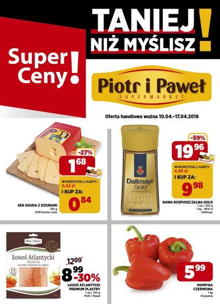 Piotr i Paweł gazetka promocyjna od 2018-04-10, strona 1