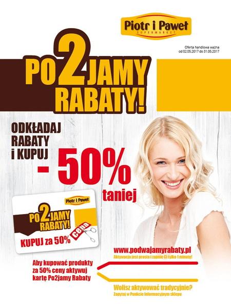 Piotr i Paweł gazetka promocyjna od 2017-05-02, strona 1